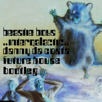 Beasty Boys – Intergalactic ( Danny Da Costa's Future House Bootleg )