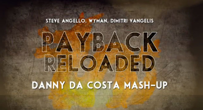 Danny da Costa - Payback Reload Edit