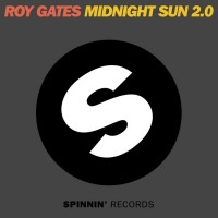 Roy Gates – Midnight Sun ( Danny da Costa Remix ) (SPINNIN' RECORDS)