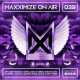 Maxximize On Air #39